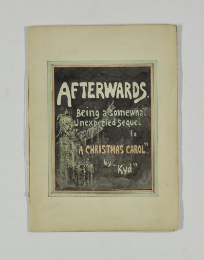 'Afterwards, Being A Somewhat Unexpected Sequel to 'A Christmas Carol', illustrated and written by the Dickensian illustrator Joseph Clayton Clark (Kyd), c.1900s.